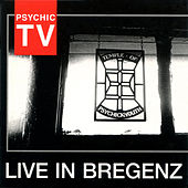 Live in Bregenz by Psychic TV