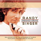 Play & Download Harmonica Dreams (Deluxe Edition) by Randy Singer | Napster