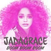 Boom Boom Boom by Jadagrace