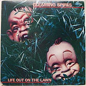 Play & Download Life out on the Lawn by Gleaming Spires | Napster