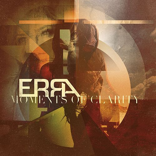 Moments of Clarity by Erra