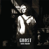 Play & Download Ghost by Kate Rusby | Napster