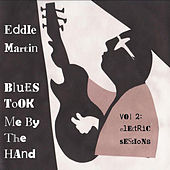 Blues Took Me By the Hand,  Vol. 2 (Electric Sessions) by Various Artists