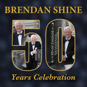 Play & Download 50 Years Celebration by Brendan Shine | Napster