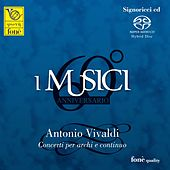 Play & Download Antonio Vivaldi by I Musici | Napster