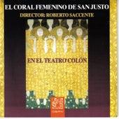El Coral Femenino de San Justo en el Teatro Colón by Coral Femenino de San Justo