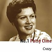 Play & Download No.1 Patsy Cline: Crazy by Patsy Cline | Napster