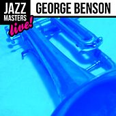 Play & Download Jazz Masters: George Benson (Live!) by George Benson | Napster