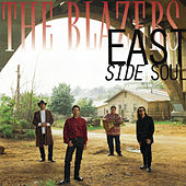 East Side Soul by The Blazers (Pop)