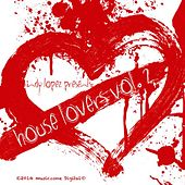 Play & Download House Lovers, Vol. 2 by Various Artists | Napster