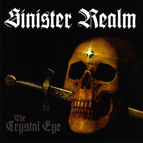 The Crystal Eye by Sinister Realm