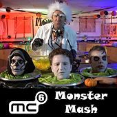 Play & Download Monster Mash by MC6 A Cappella | Napster