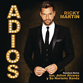 Play & Download Adiós (Ranchera Remix) by Ricky Martin | Napster