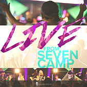 Live from Seven Camp by Oaks Worship