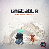 Play & Download Unstable Visions by Unstable | Napster