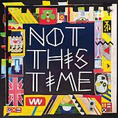 Play & Download Not This Time by The 2 Bears | Napster