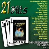 Play & Download 21 Hits, Vol. 2 by Los Relampagos Del Norte | Napster