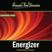 Play & Download Energizer: Isochronic Tones Brainwave Entrainment by Binaural Mind Dimension | Napster