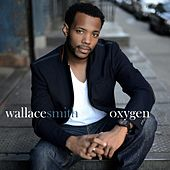 Oxygen EP by Wallace Smith