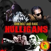 Hulligans (feat. Rage) by John Holt
