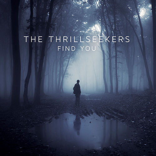Play & Download Find You by Thrillseekers | Napster