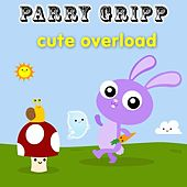 Play & Download Cute Overload by Parry Gripp | Napster