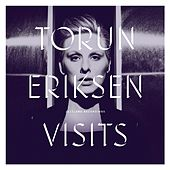 Play & Download Visits by Torun Eriksen | Napster