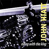 Play & Download Riding With The King by John Hiatt | Napster