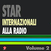 Play & Download Star Internazionali Alla Radio Vol. 2 by Various Artists | Napster