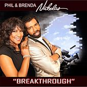 Play & Download Breakthrough by Phil & Brenda Nicholas | Napster
