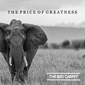 Play & Download The Price of Greatness by Red Carpet | Napster