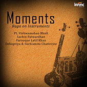 Play & Download Moments - Raga on Instruments by Various Artists | Napster