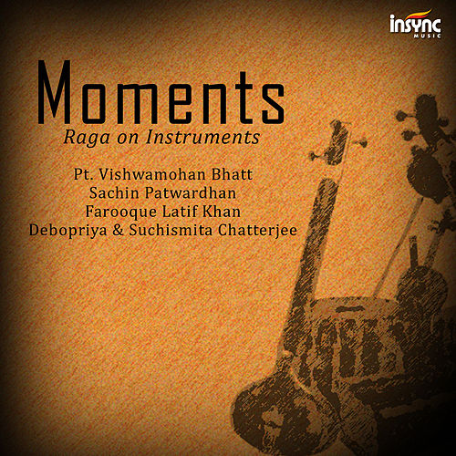 Moments - Raga on Instruments by Various Artists
