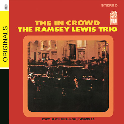 Play & Download The 'in' Crowd by Ramsey Lewis | Napster