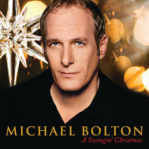 Play & Download A Swingin' Christmas by Michael Bolton | Napster