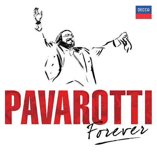Pavarotti Forever by Luciano Pavarotti