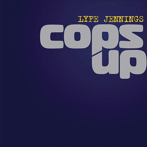 Play & Download Cops Up by Lyfe Jennings | Napster