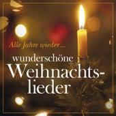 Play & Download Alle Jahre wieder... Wunderschöne Weihnachtslieder by Various Artists | Napster