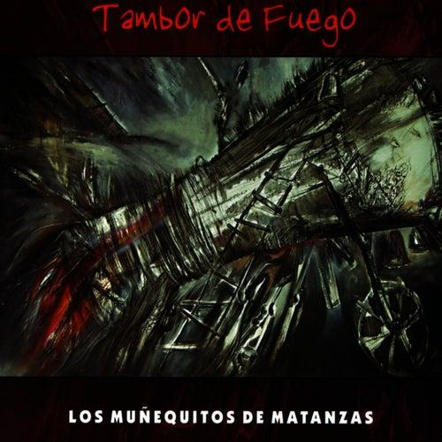 Play & Download Tambor De Fuego (The Rumba Fire Drum) by Los Munequitos De Matanzas | Napster