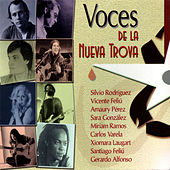 Voces De La Nueva Trova by Various Artists