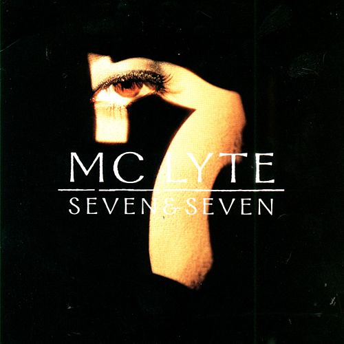 Play & Download Seven & Seven by MC Lyte | Napster
