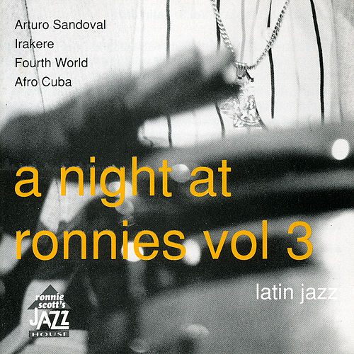 A Night at Ronnie Scott's - Volume 3 by Various Artists