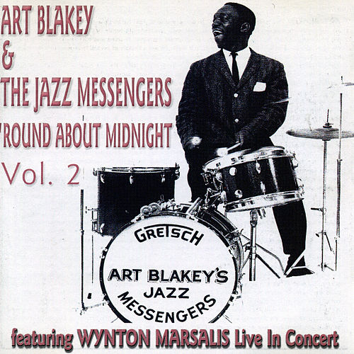 Play & Download Round About Midnight (Vol. 2) by Art Blakey | Napster