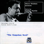 The Unspoken Word by Chico Freeman