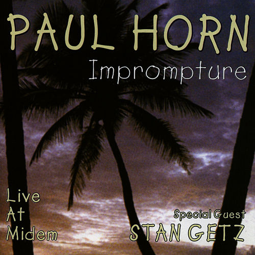 Play & Download Imprompture by Paul Horn | Napster
