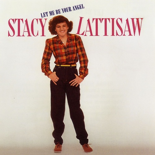 Let Me Be Your Angel by Stacy Lattisaw