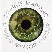 Play & Download Mirror by Charlie Mariano | Napster