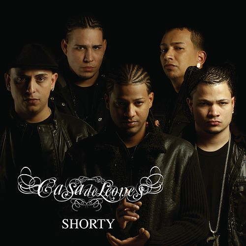 Shorty [Radio Edit] by Casa De Leones