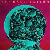Play & Download Out Of Phase by The Oscillation | Napster