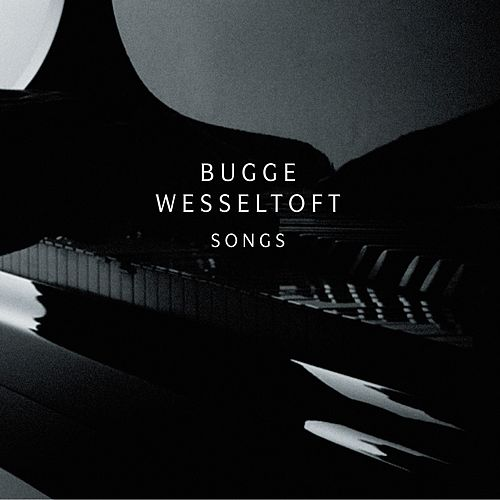 Songs by Bugge Wesseltoft